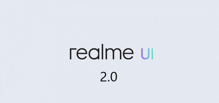 [Update: Jun. 25] Realme UI 2.0 (Android 11) update tracker: Devices that have received the beta/stable OS so far