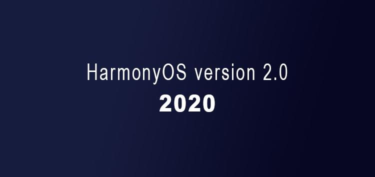 [Update: June 07] HarmonyOS 2.0 update tracker: HongMeng OS 2.0 Release date, beta, & other info